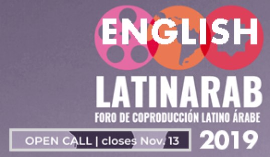 OPEN CALL TO THE FOURTH LATINARAB CO-PRODUCTION FORUM